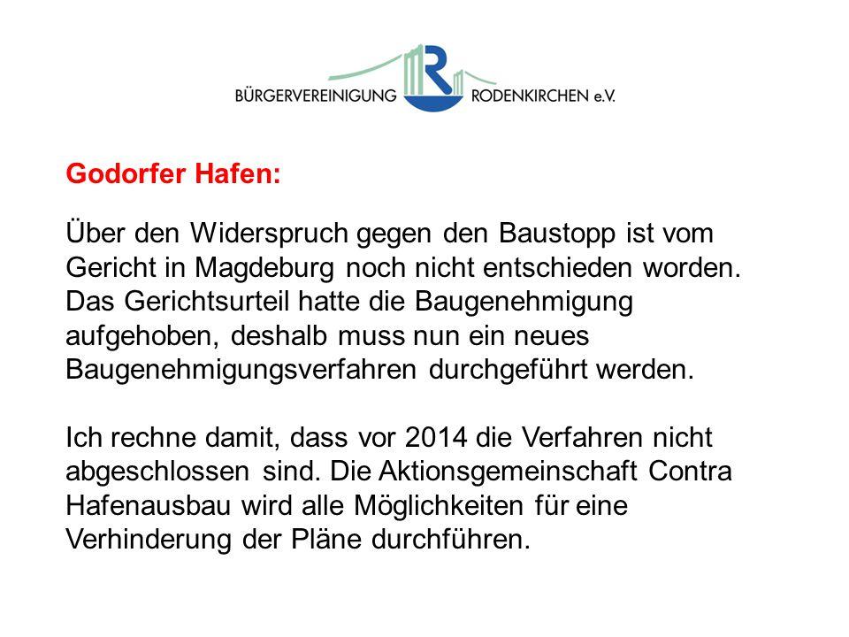 Godorfer Hafen: Über den Widerspruch gegen den Baustopp ist vom Gericht in Magdeburg noch nicht entschieden worden.