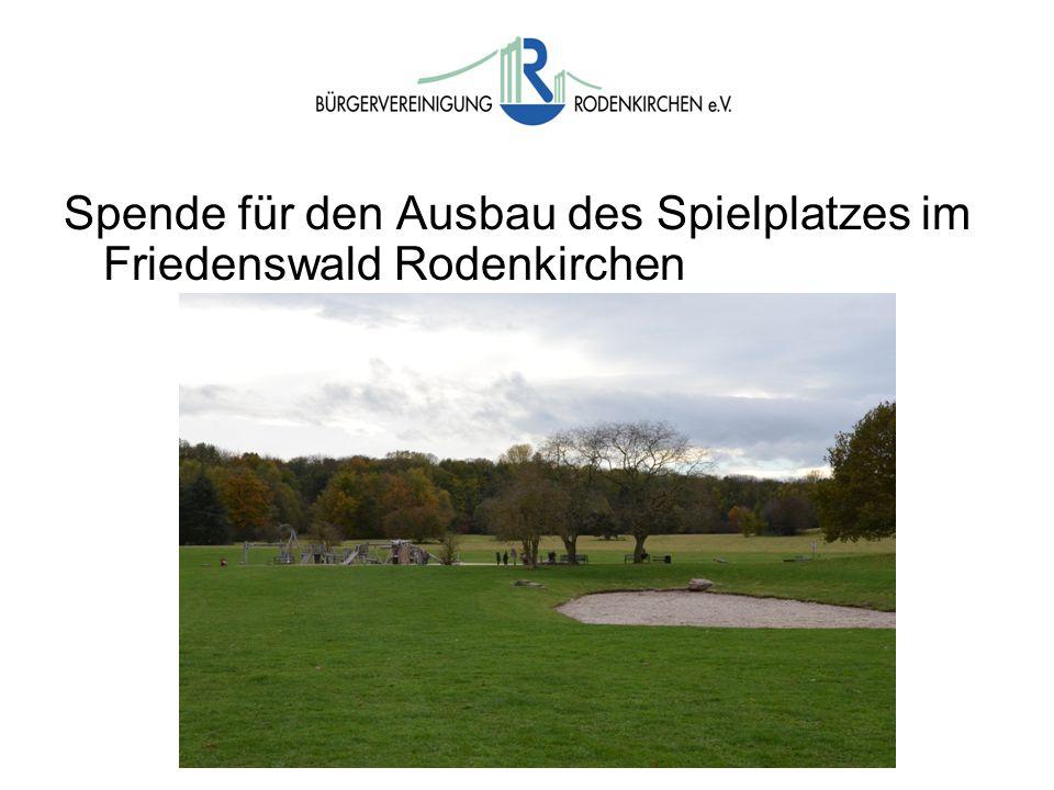 Wahlen Spende für den Ausbau des Spielplatzes im Friedenswald Rodenkirchen