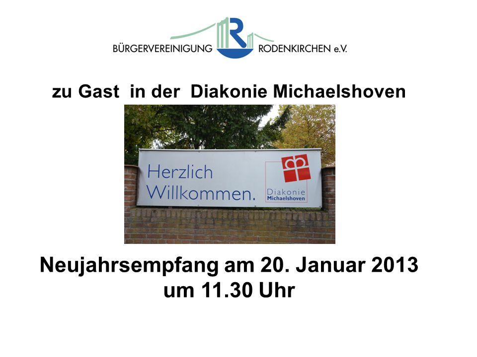 zu Gast in der Diakonie Michaelshoven Neujahrsempfang am 20. Januar 2013 um 11.30 Uhr