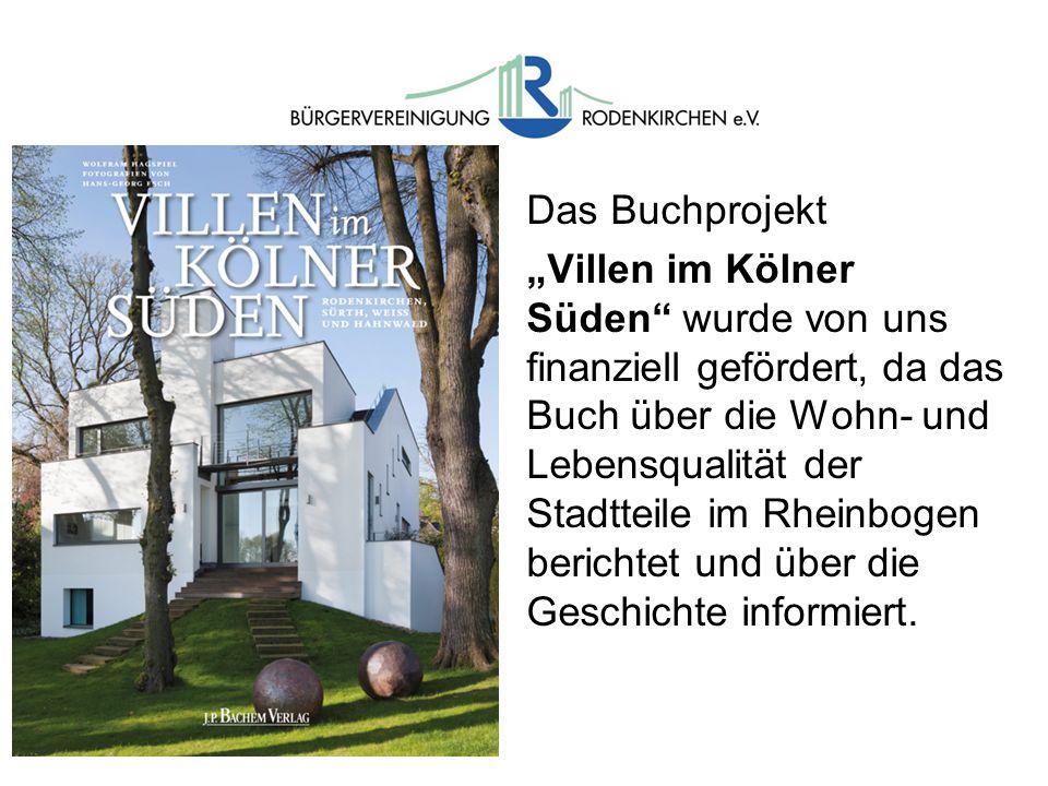 """Das Buchprojekt """"Villen im Kölner Süden wurde von uns finanziell gefördert, da das Buch über die Wohn- und Lebensqualität der Stadtteile im Rheinbogen berichtet und über die Geschichte informiert."""