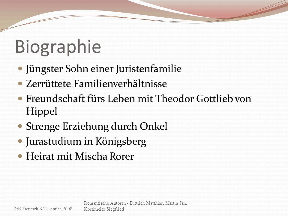 Biographie Jüngster Sohn einer Juristenfamilie Zerrüttete Familienverhältnisse Freundschaft fürs Leben mit Theodor Gottlieb von Hippel Strenge Erziehu