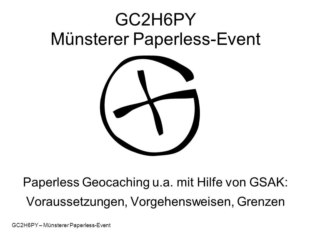 GC2H6PY – Münsterer Paperless-Event Inhalt  Paperless Geocaching – was ist das.