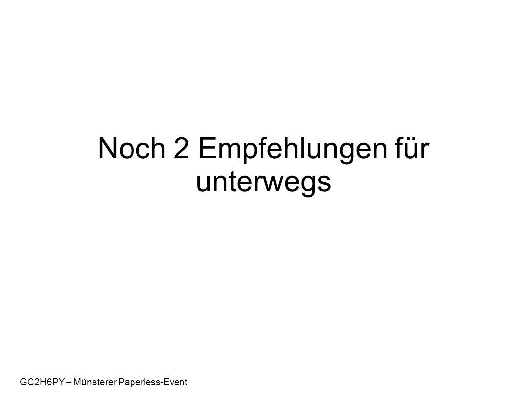 GC2H6PY – Münsterer Paperless-Event Noch 2 Empfehlungen für unterwegs