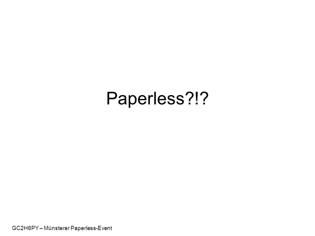 GC2H6PY – Münsterer Paperless-Event Paperless?!?