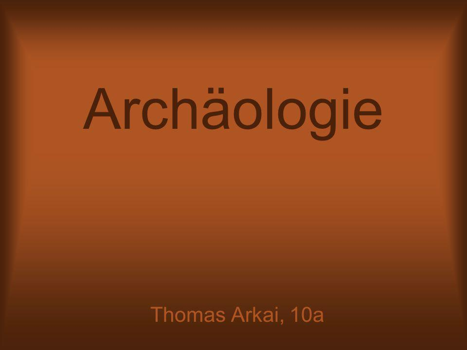 Archäologie Thomas Arkai, 10a