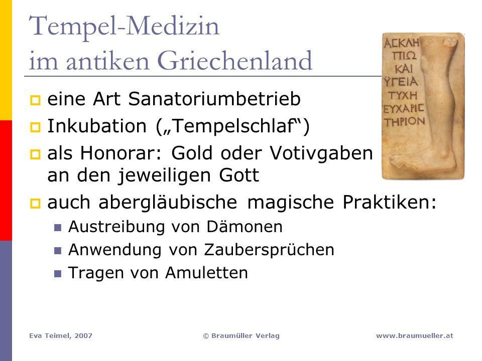 """Eva Teimel, 2007© Braumüller Verlagwww.braumueller.at  eine Art Sanatoriumbetrieb  Inkubation (""""Tempelschlaf"""")  als Honorar: Gold oder Votivgaben a"""