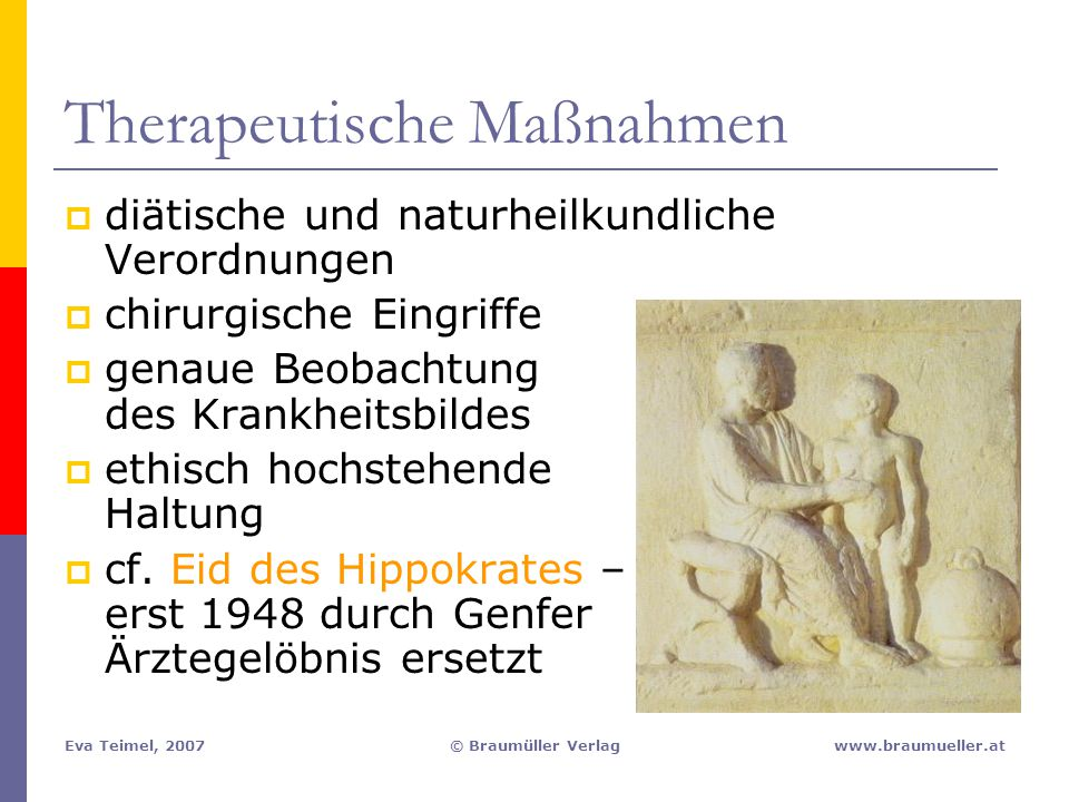 Eva Teimel, 2007© Braumüller Verlagwww.braumueller.at Therapeutische Maßnahmen  diätische und naturheilkundliche Verordnungen  chirurgische Eingriff