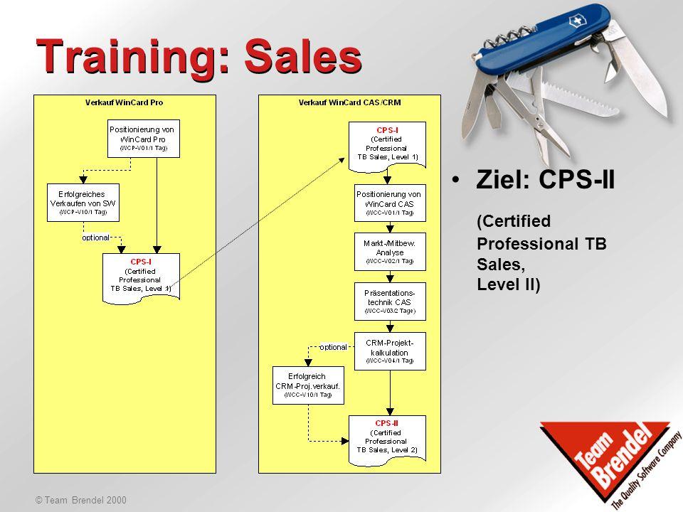 """© Team Brendel 2000 Overview Ausbildungsprogramm für -Verkäufer -Anwender -Administratoren Neue Ausbildung und """"Update-Ausbildung"""" Zertifizierungen Eu"""