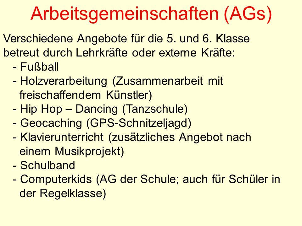 Arbeitsgemeinschaften (AGs) Verschiedene Angebote für die 5.