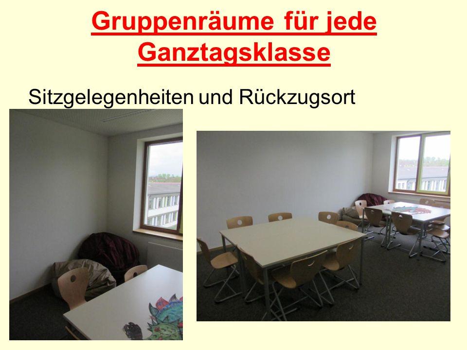 Gruppenräume für jede Ganztagsklasse Sitzgelegenheiten und Rückzugsort