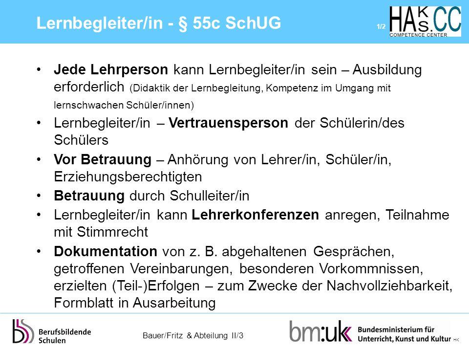 Bauer/Fritz & Abteilung II/3 HK Jede Lehrperson kann Lernbegleiter/in sein – Ausbildung erforderlich (Didaktik der Lernbegleitung, Kompetenz im Umgang