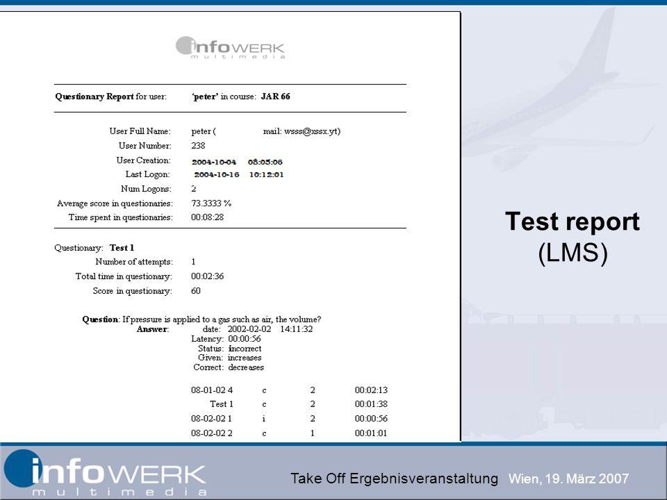 Take Off Ergebnisveranstaltung Wien, 19. März 2007 Test report (LMS)