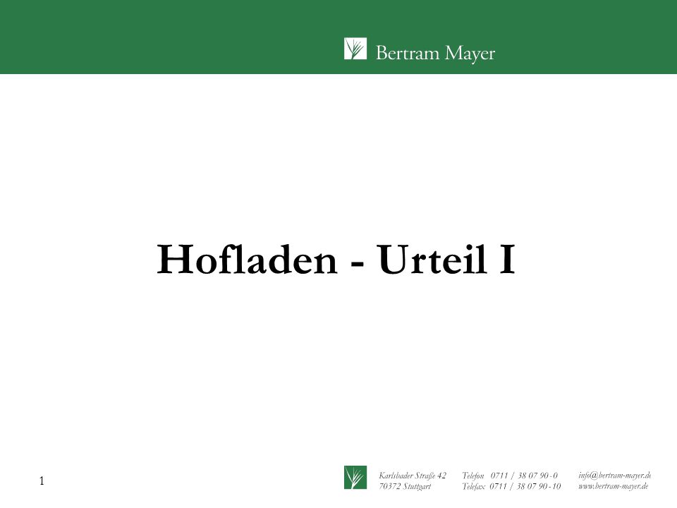1 Hofladen - Urteil I
