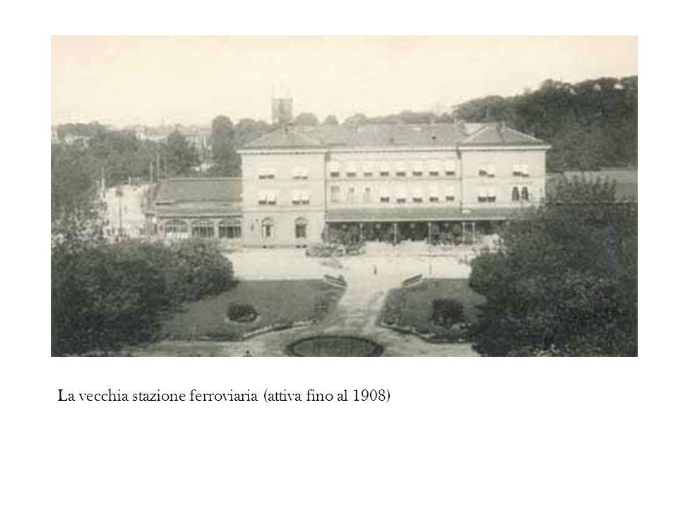 La vecchia stazione ferroviaria (attiva fino al 1908)