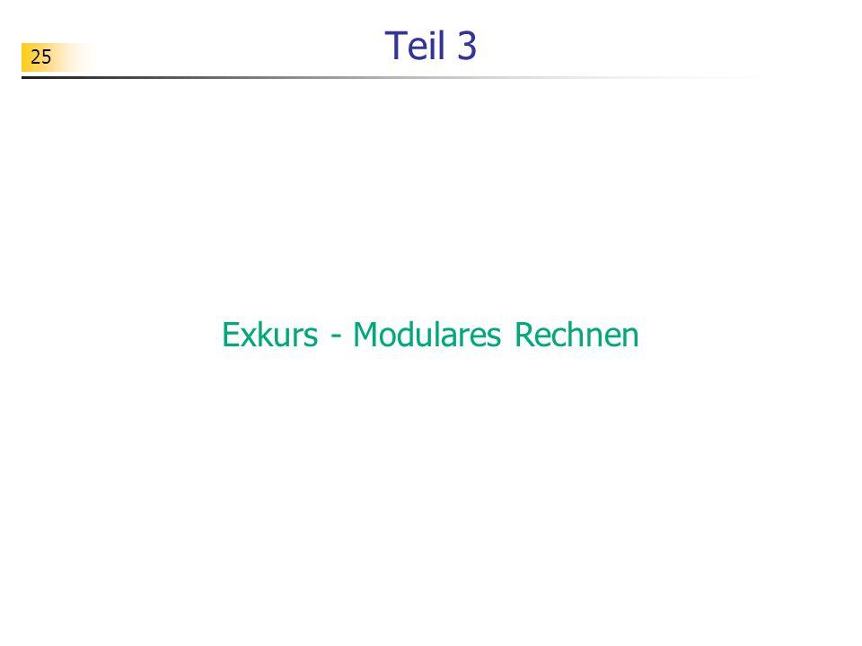 25 Teil 3 Exkurs - Modulares Rechnen
