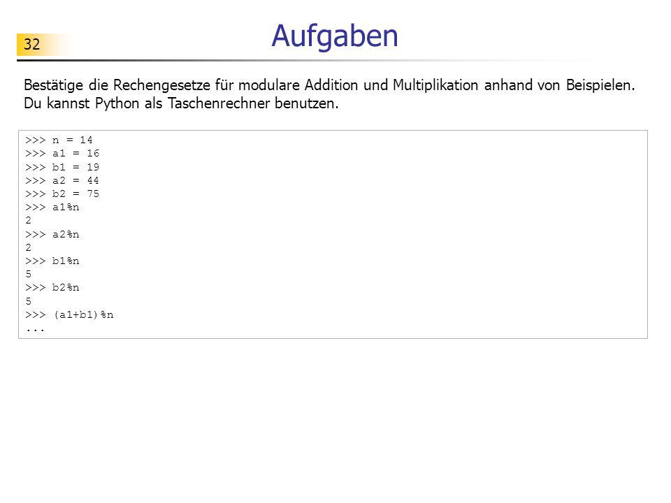 32 Aufgaben Bestätige die Rechengesetze für modulare Addition und Multiplikation anhand von Beispielen.