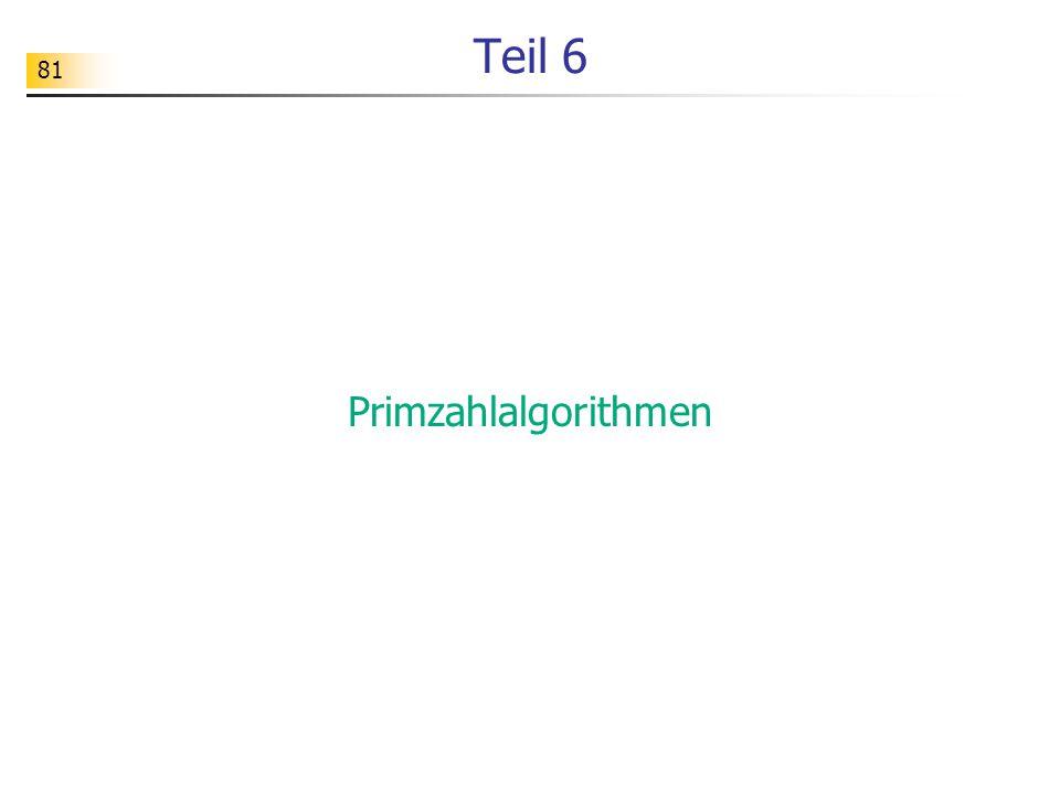 81 Teil 6 Primzahlalgorithmen