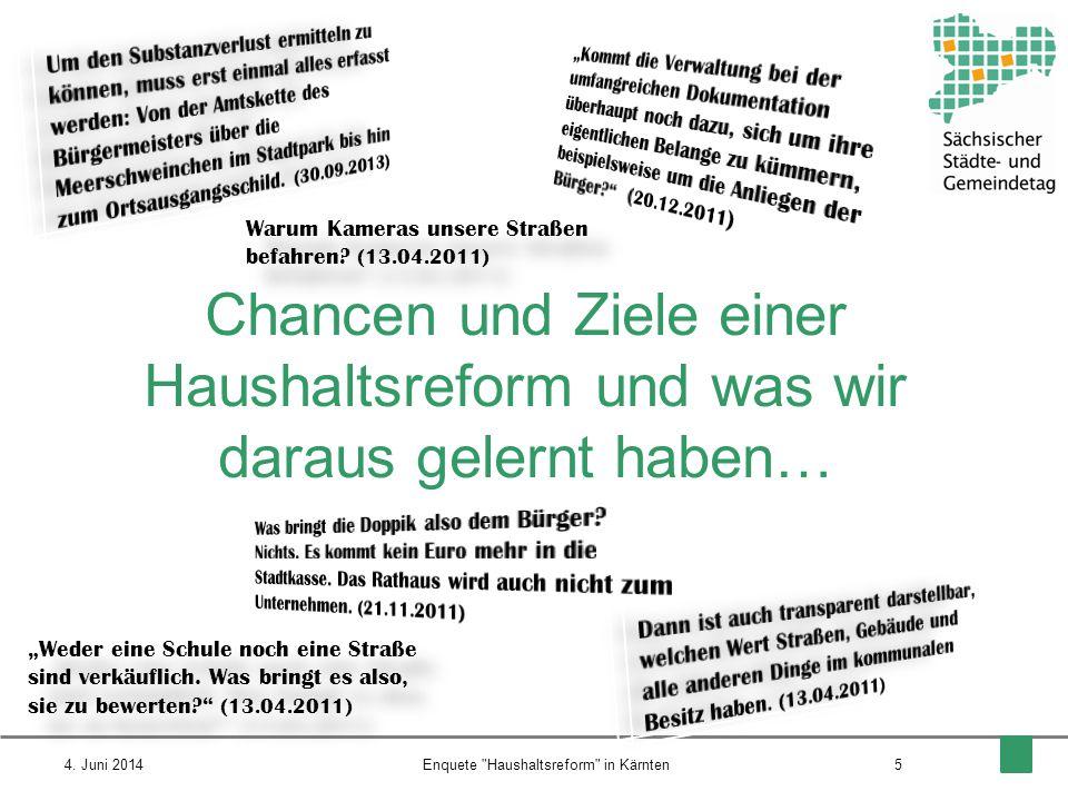 Chancen und Ziele einer Haushaltsreform und was wir daraus gelernt haben… 54. Juni 2014Enquete