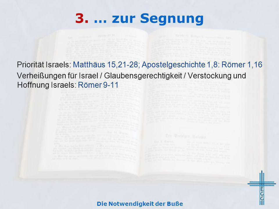 Apostelgeschichte 3,19-26 1.… z ur Tilgung der Sünden (Vers 19) 2.