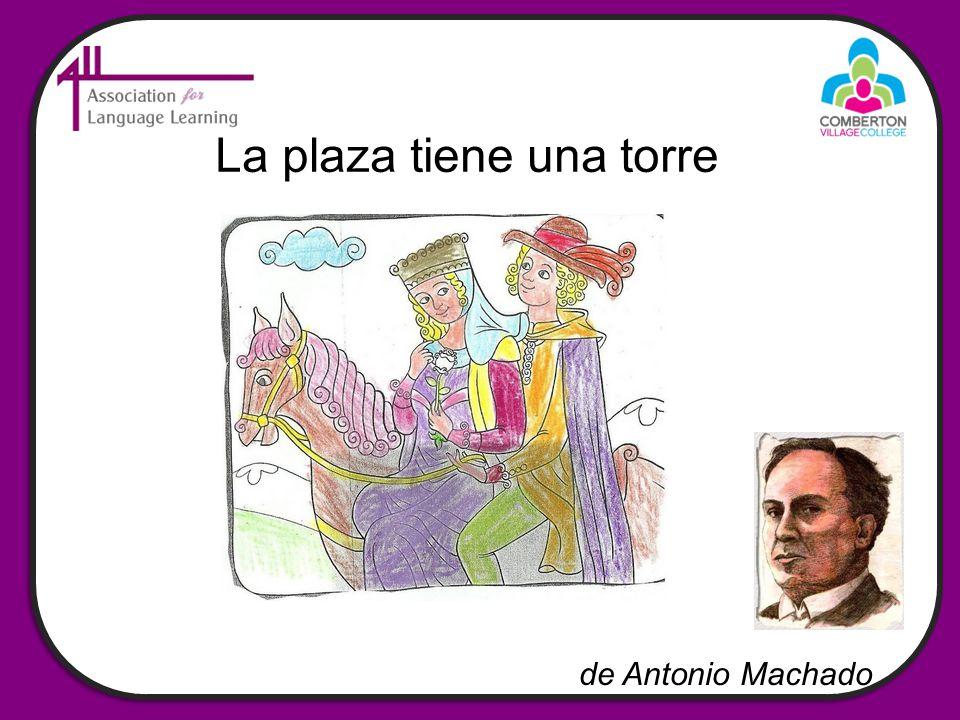 La plaza tiene una torre de Antonio Machado