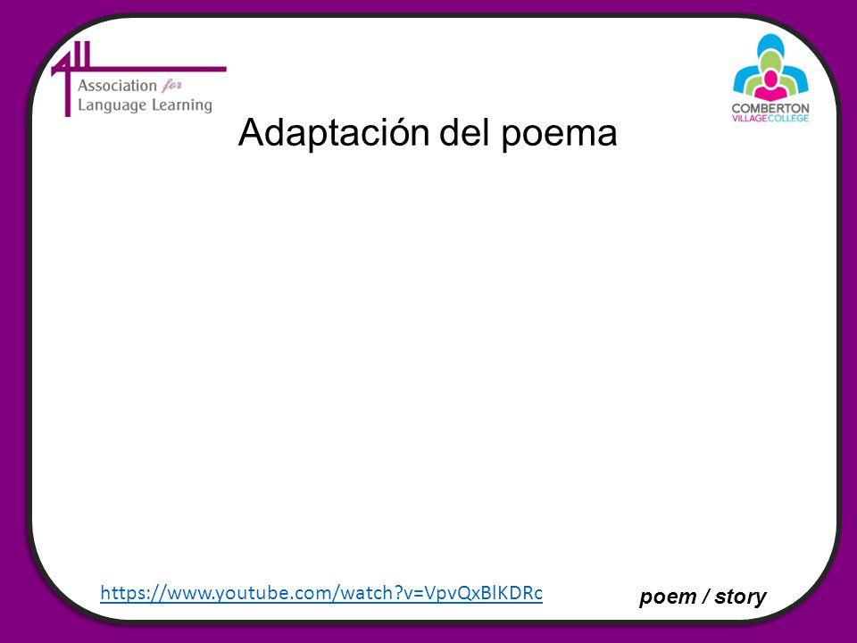 Adaptación del poema poem / story https://www.youtube.com/watch?v=VpvQxBlKDRc