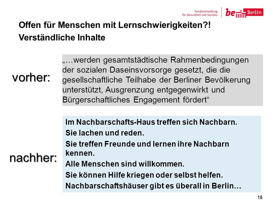 """""""…werden gesamtstädtische Rahmenbedingungen der sozialen Daseinsvorsorge gesetzt, die die gesellschaftliche Teilhabe der Berliner Bevölkerung unterstü"""