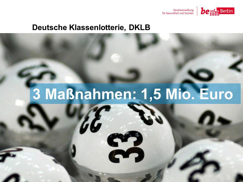 Deutsche Klassenlotterie, DKLB Foto von Lotterie 8 3 Maßnahmen: 1,5 Mio. Euro