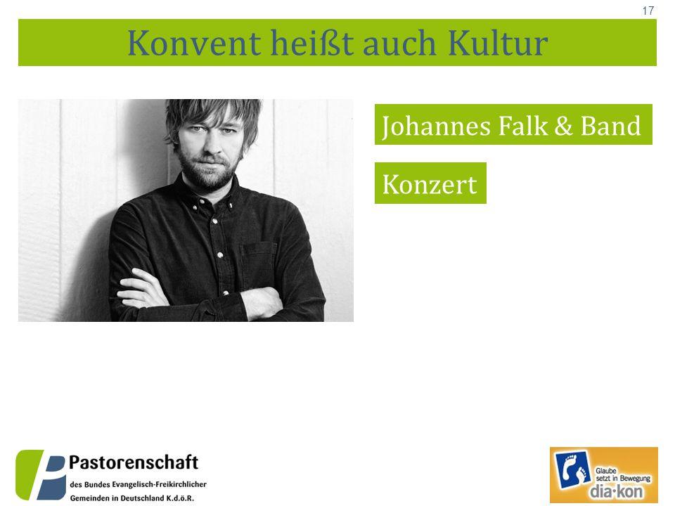 17 Konvent heißt auch Kultur Johannes Falk & Band Konzert