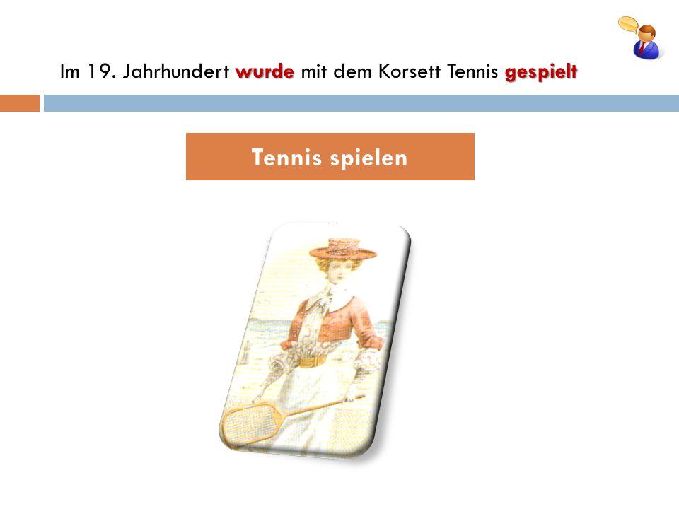 Tennis spielen wurdegespielt Im 19. Jahrhundert wurde mit dem Korsett Tennis gespielt