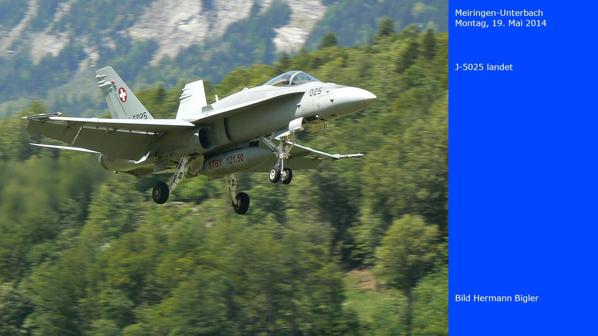 Meiringen-Unterbach Montag, 19. Mai 2014 Bild Hermann Bigler J-5025 landet