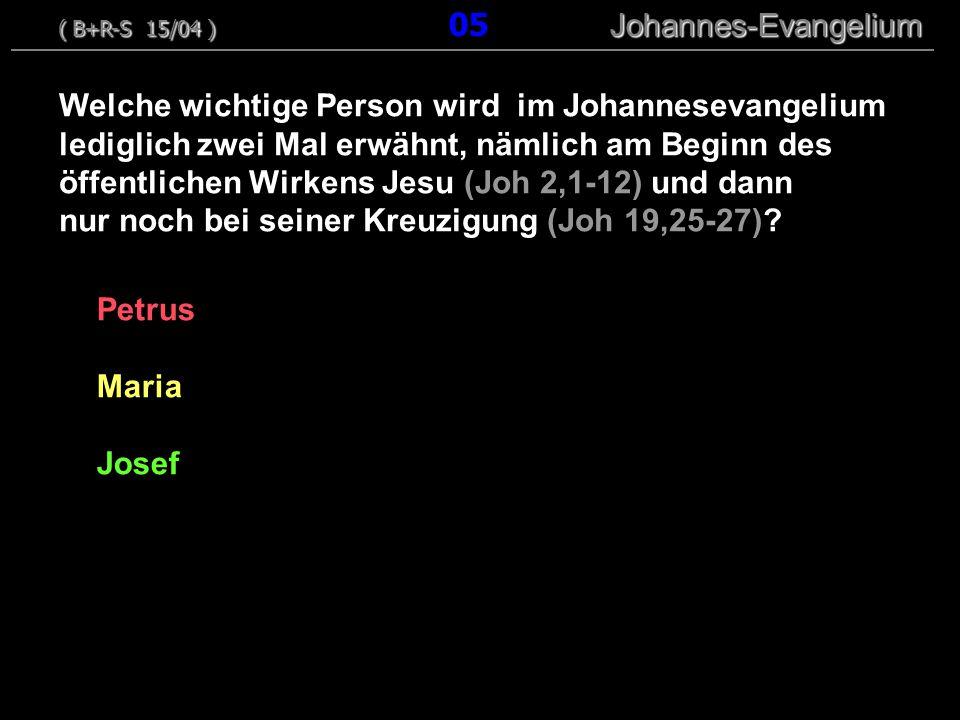 Petrus Maria Josef Welche wichtige Person wird im Johannesevangelium lediglich zwei Mal erwähnt, nämlich am Beginn des öffentlichen Wirkens Jesu (Joh 2,1-12) und dann nur noch bei seiner Kreuzigung (Joh 19,25-27).