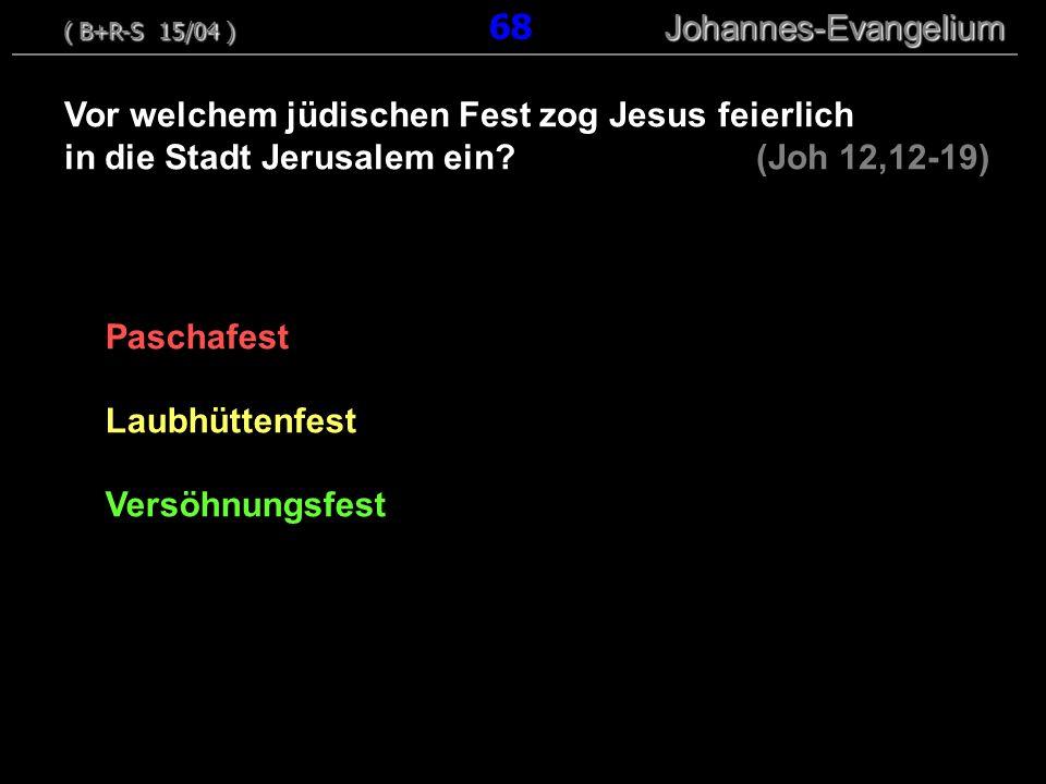 Paschafest Laubhüttenfest Versöhnungsfest Vor welchem jüdischen Fest zog Jesus feierlich in die Stadt Jerusalem ein.