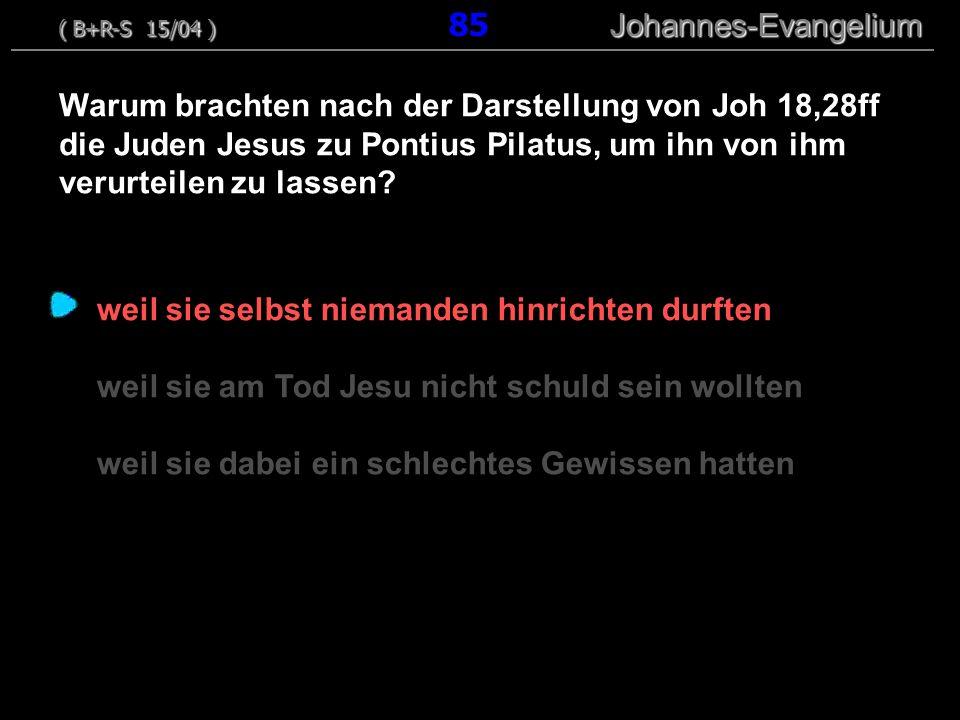 weil sie selbst niemanden hinrichten durften weil sie am Tod Jesu nicht schuld sein wollten weil sie dabei ein schlechtes Gewissen hatten Warum brachten nach der Darstellung von Joh 18,28ff die Juden Jesus zu Pontius Pilatus, um ihn von ihm verurteilen zu lassen.