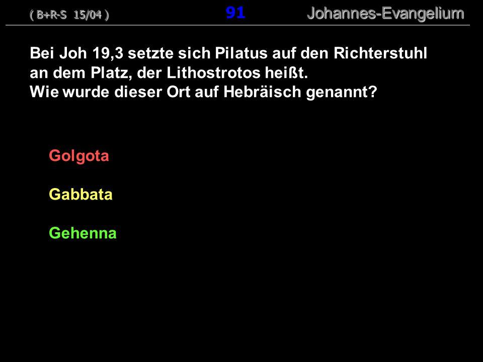 Golgota Gabbata Gehenna Bei Joh 19,3 setzte sich Pilatus auf den Richterstuhl an dem Platz, der Lithostrotos heißt. Wie wurde dieser Ort auf Hebräisch