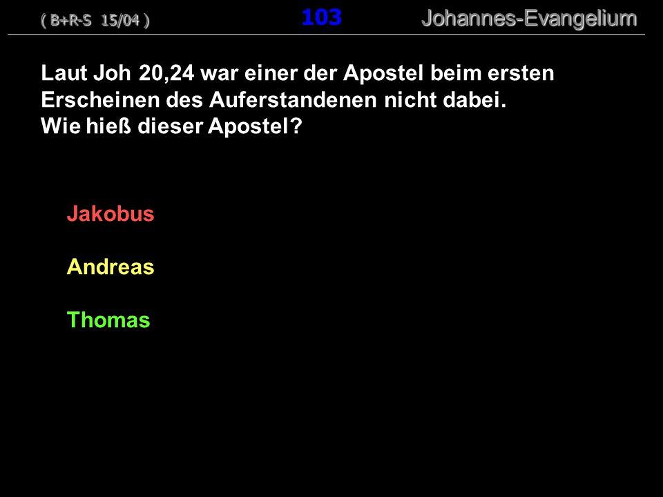 Jakobus Andreas Thomas Laut Joh 20,24 war einer der Apostel beim ersten Erscheinen des Auferstandenen nicht dabei.