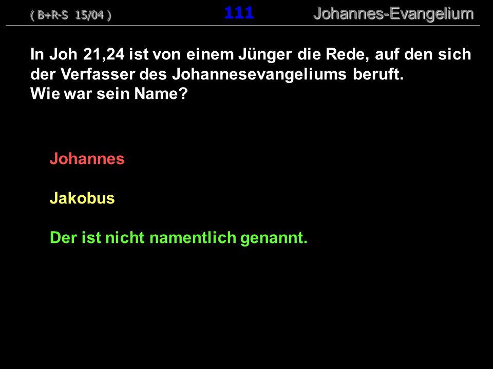 Johannes Jakobus Der ist nicht namentlich genannt.