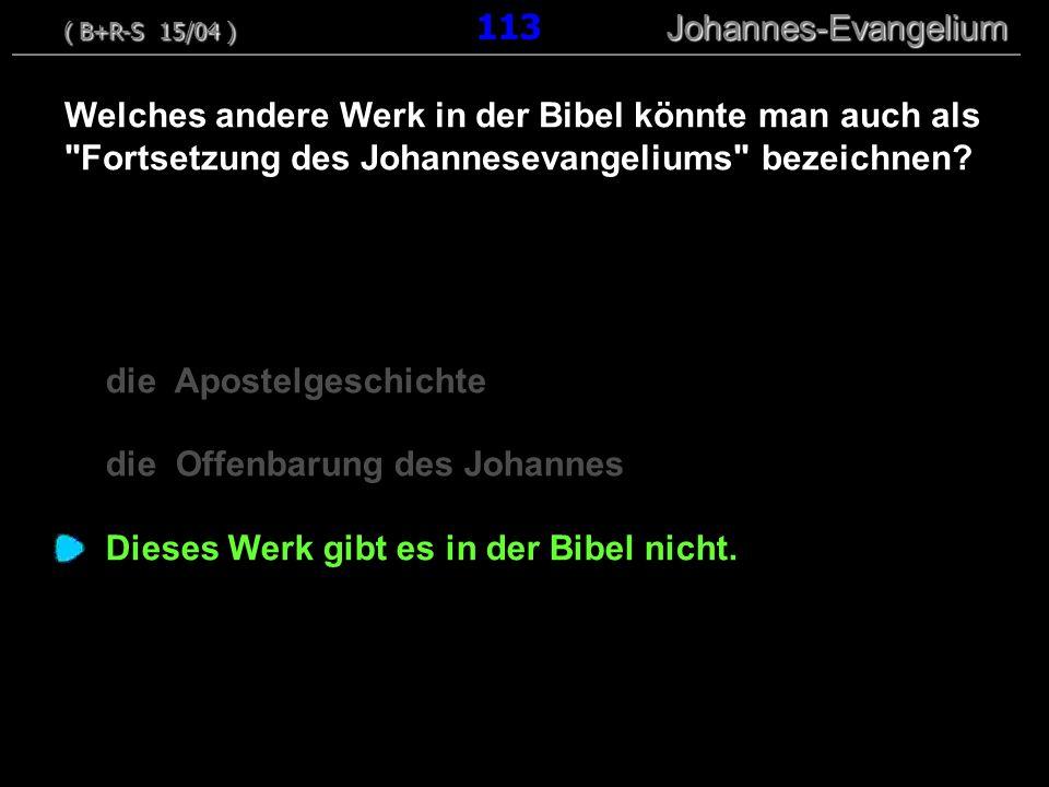 die Apostelgeschichte die Offenbarung des Johannes Dieses Werk gibt es in der Bibel nicht. Welches andere Werk in der Bibel könnte man auch als