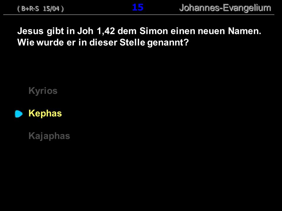 Kyrios Kephas Kajaphas Jesus gibt in Joh 1,42 dem Simon einen neuen Namen.