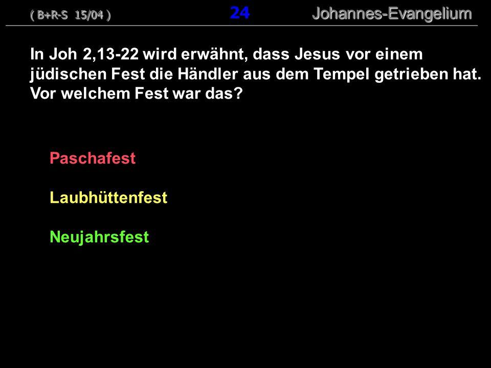 Paschafest Laubhüttenfest Neujahrsfest In Joh 2,13-22 wird erwähnt, dass Jesus vor einem jüdischen Fest die Händler aus dem Tempel getrieben hat. Vor