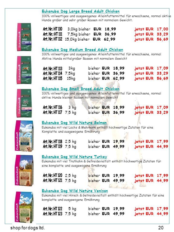 shop for dogs ltd.20 Eukanuba Dog Large Breed Adult Chicken 100% vollwertiges und ausgewogenes Alleinfuttermittel für erwachsene, normal aktive Hunde großer und sehr großer Rassen mit normalem Gewicht.