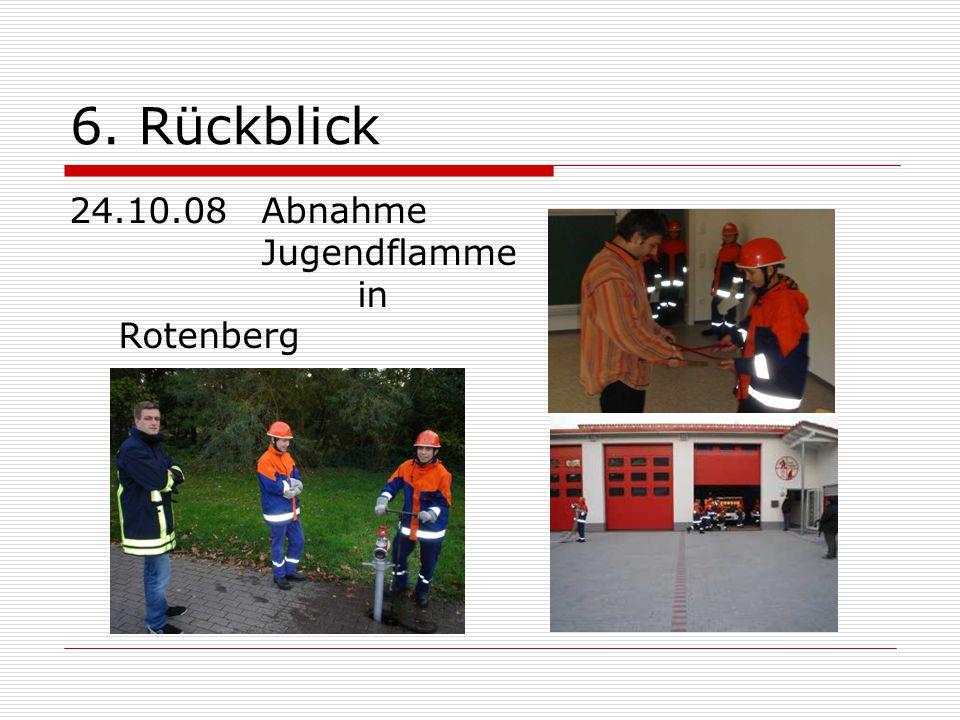 6. Rückblick 24.10.08 Abnahme Jugendflamme in Rotenberg