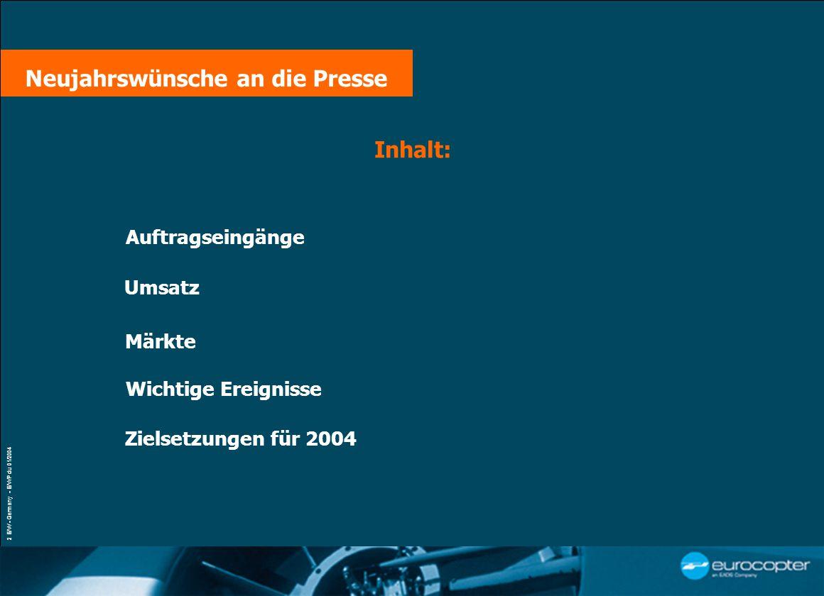 VŒUX À LA PRESSE Paris, le 21 janvier 2004 2 E/W - Germany - E/WP du 01/2004 Inhalt: Märkte Umsatz Auftragseingänge Wichtige Ereignisse Neujahrswünsche an die Presse Zielsetzungen für 2004