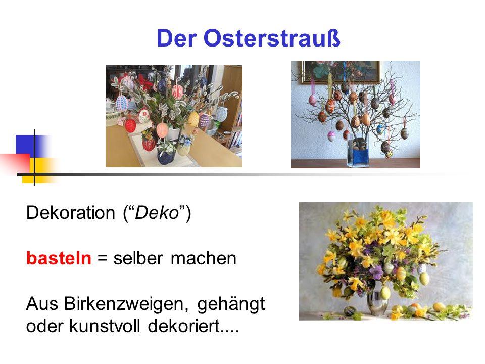 Der Osterstrauß Dekoration ( Deko ) basteln = selber machen Aus Birkenzweigen, gehängt oder kunstvoll dekoriert....