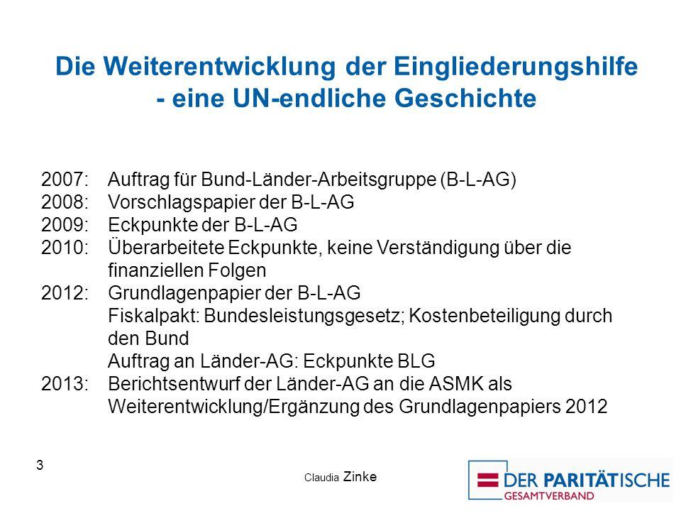Die Weiterentwicklung der Eingliederungshilfe - eine UN-endliche Geschichte 2007: Auftrag für Bund-Länder-Arbeitsgruppe (B-L-AG) 2008: Vorschlagspapie