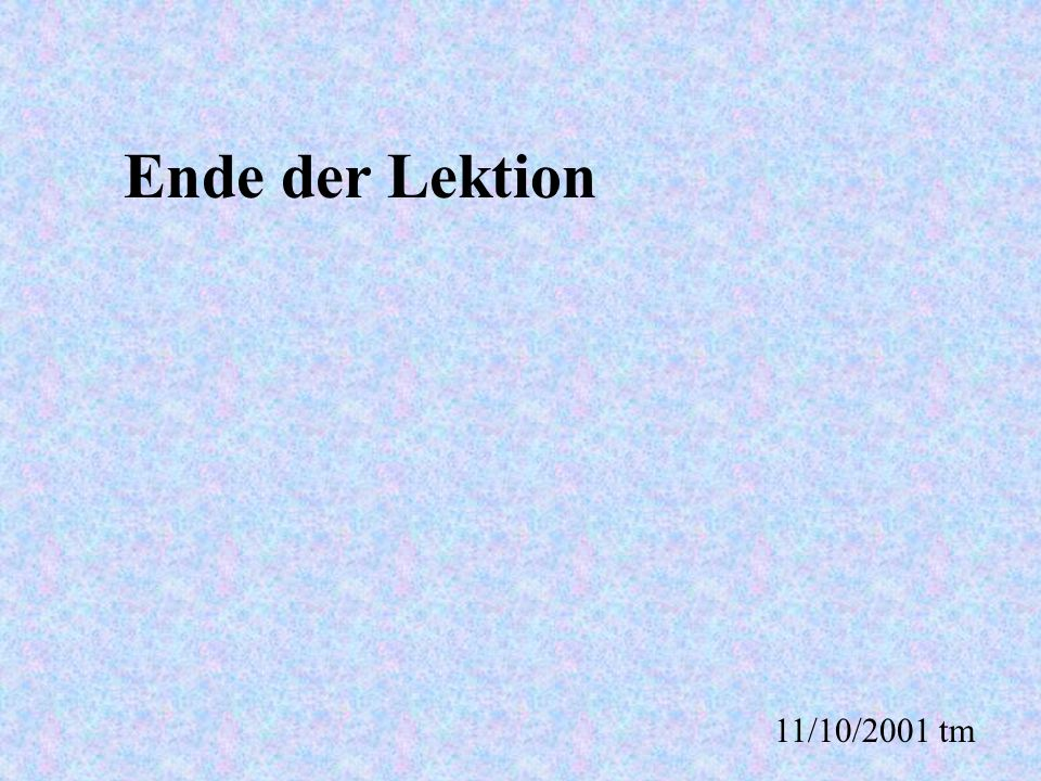 Ende der Lektion 11/10/2001 tm