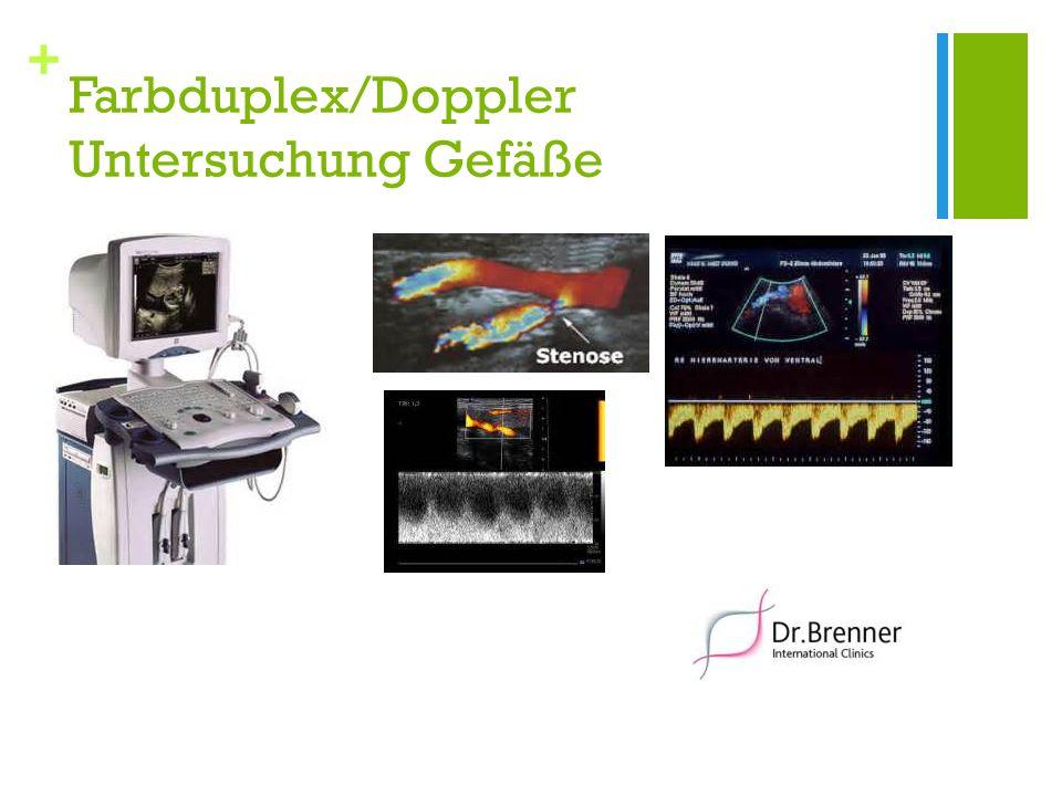 + Farbduplex/Doppler Untersuchung Gefäße