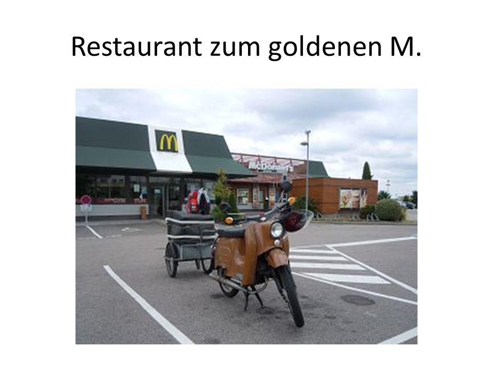 Restaurant zum goldenen M.