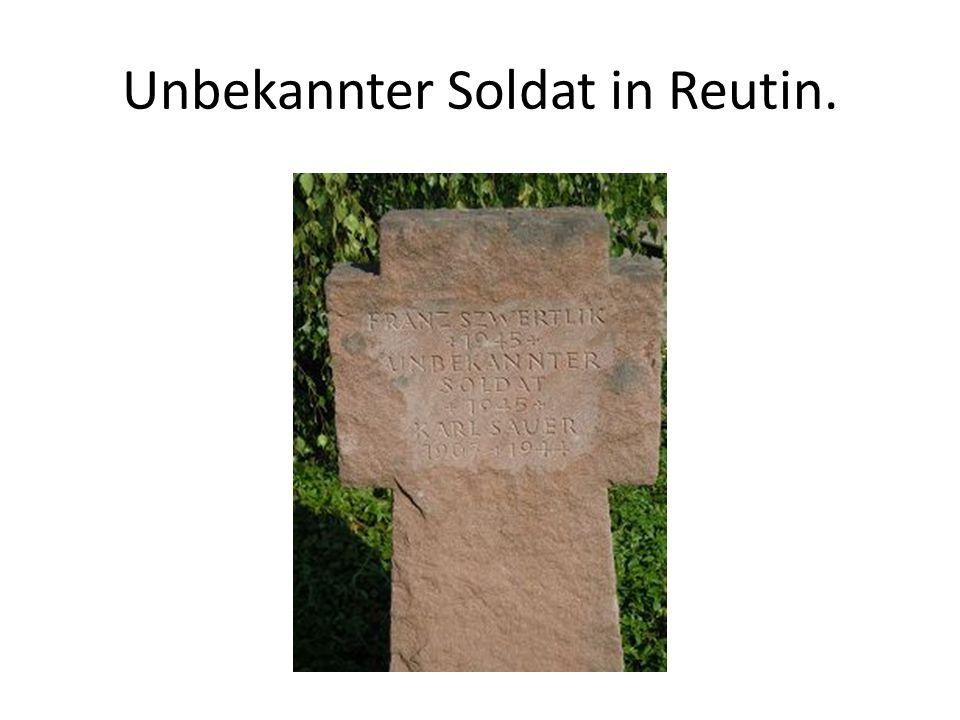 Unbekannter Soldat in Reutin.