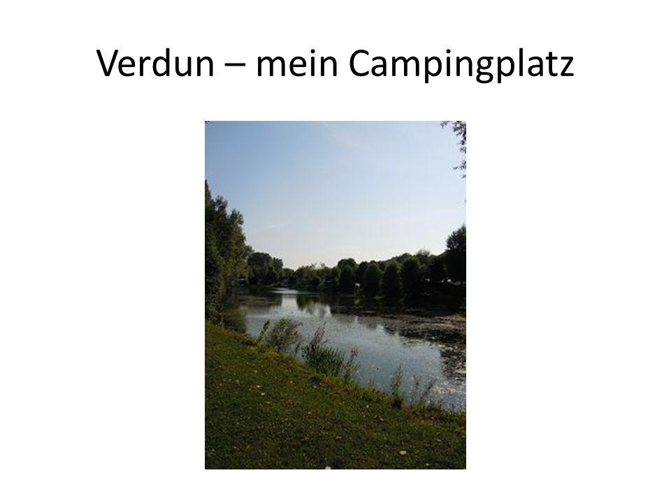 Verdun – mein Campingplatz