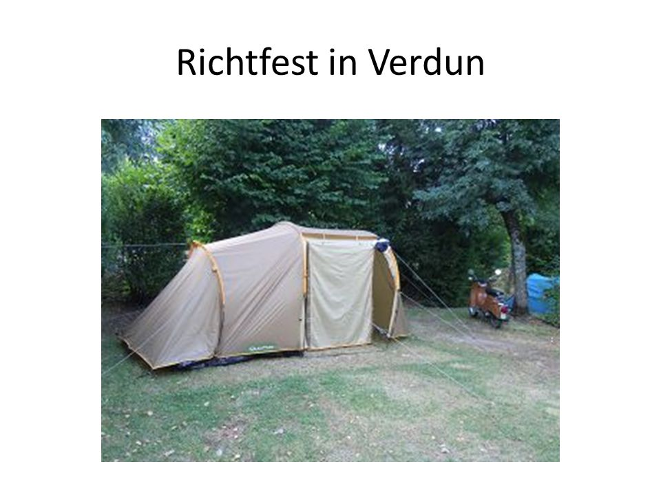Richtfest in Verdun